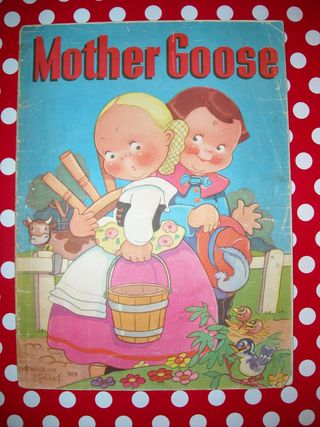 Mother goose, 1939 flea market find may 9